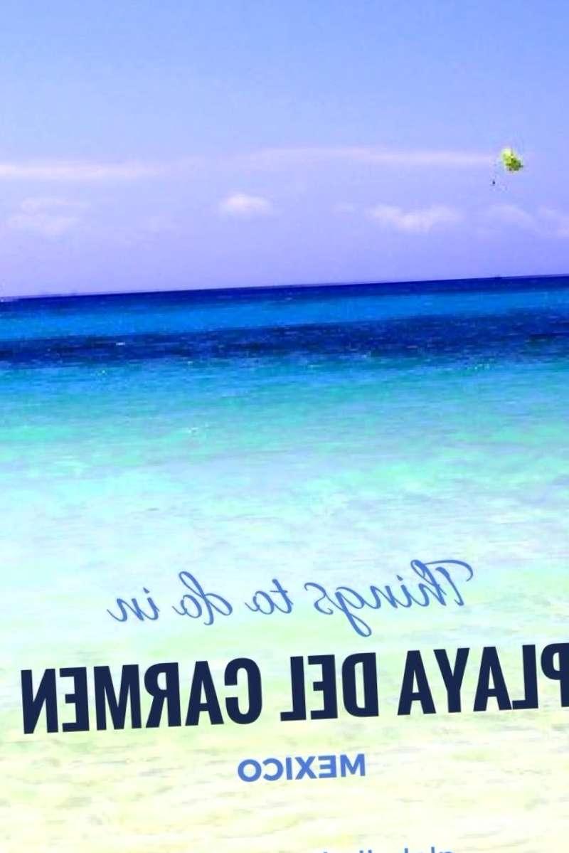 Conocer Mexico y descubrir de Playa del Carmen